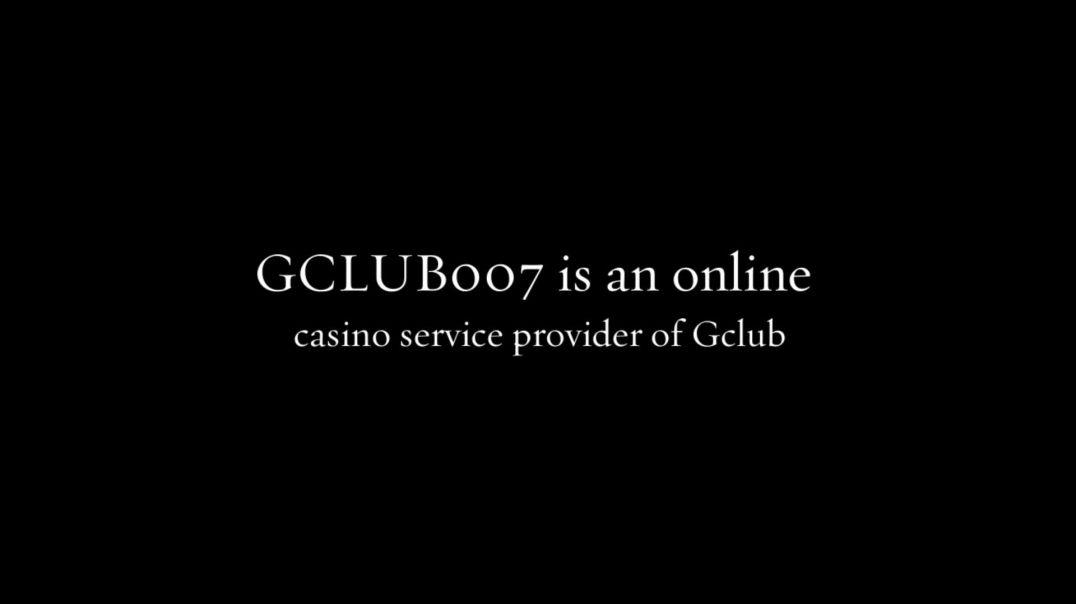 GCLUB007 Casino