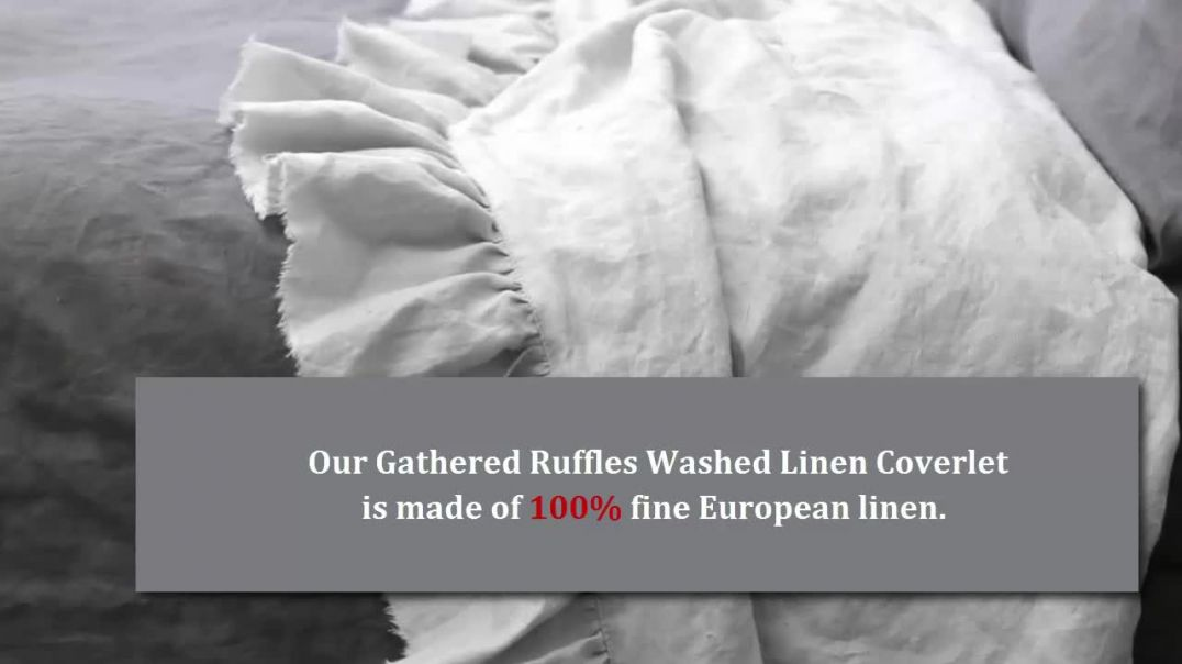 Gathered Ruffles Linen Coverlet.mp4