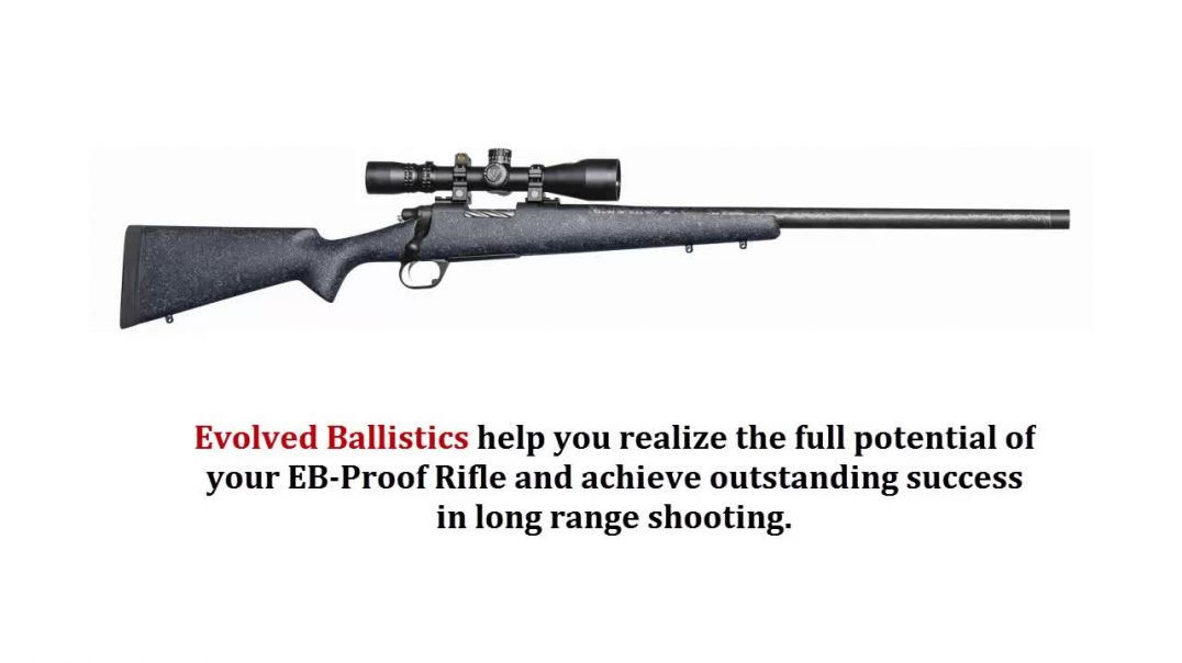 1000 Yard Ready Package By Evolved Ballistics LLC
