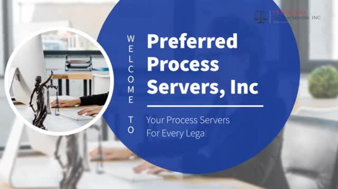 Certified Process Server at Preferred Process Servers, Inc