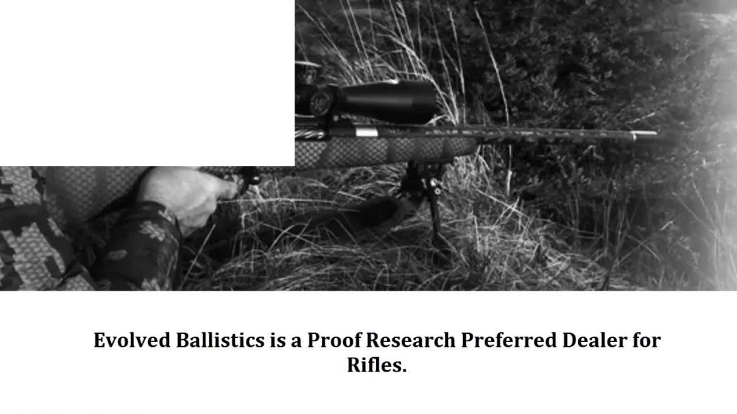 Why Choose Evolved Ballistics For Proof Research Products.mp4
