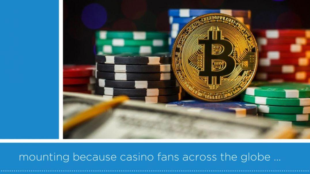 Bitcoin Casinos.mp4