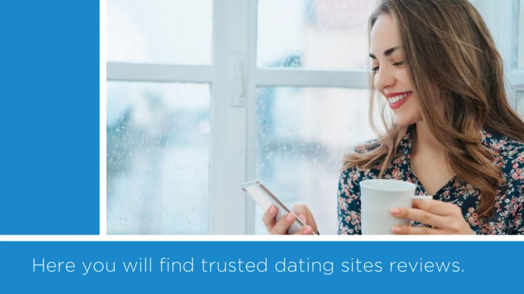 Trusted Online Dating Sites Reviews.mp4