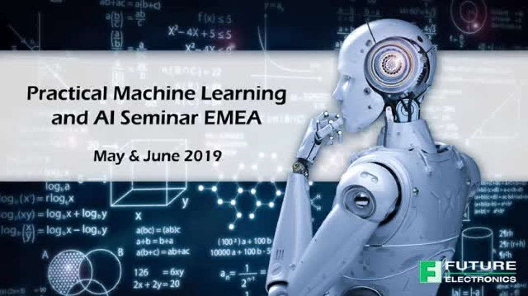 Future Seminar featuring ST Microelectronics: Practical Machine Learning & AI