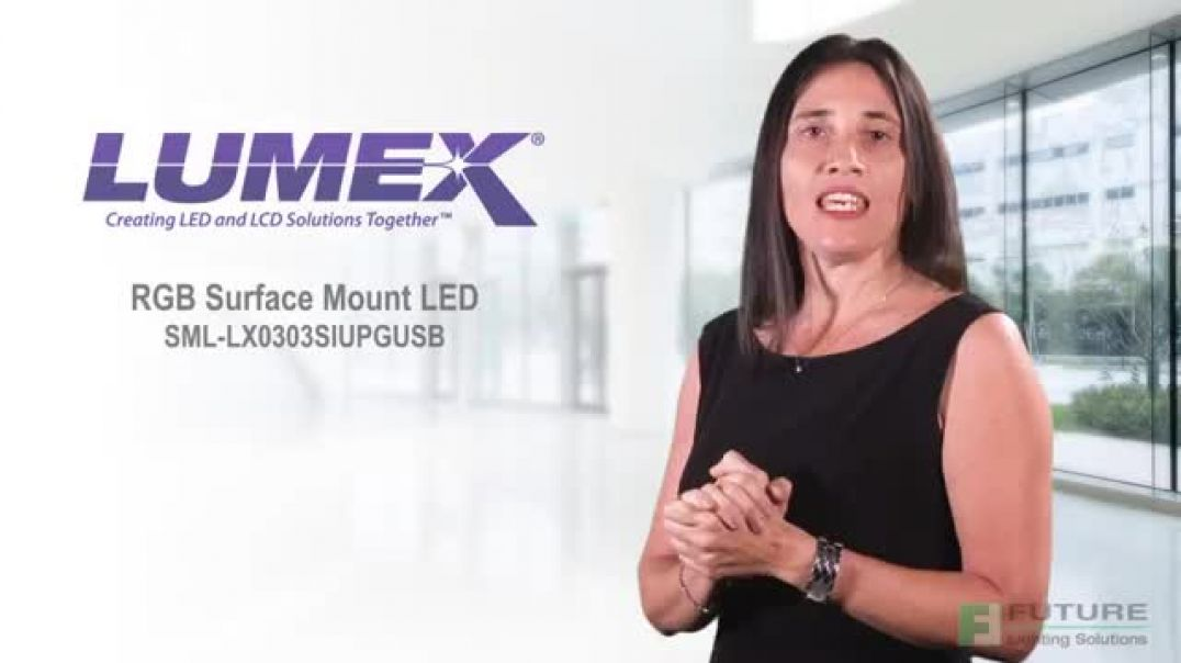Introducing Lumex RGB Surface Mount LED SML-LX0303SIUPGUSB