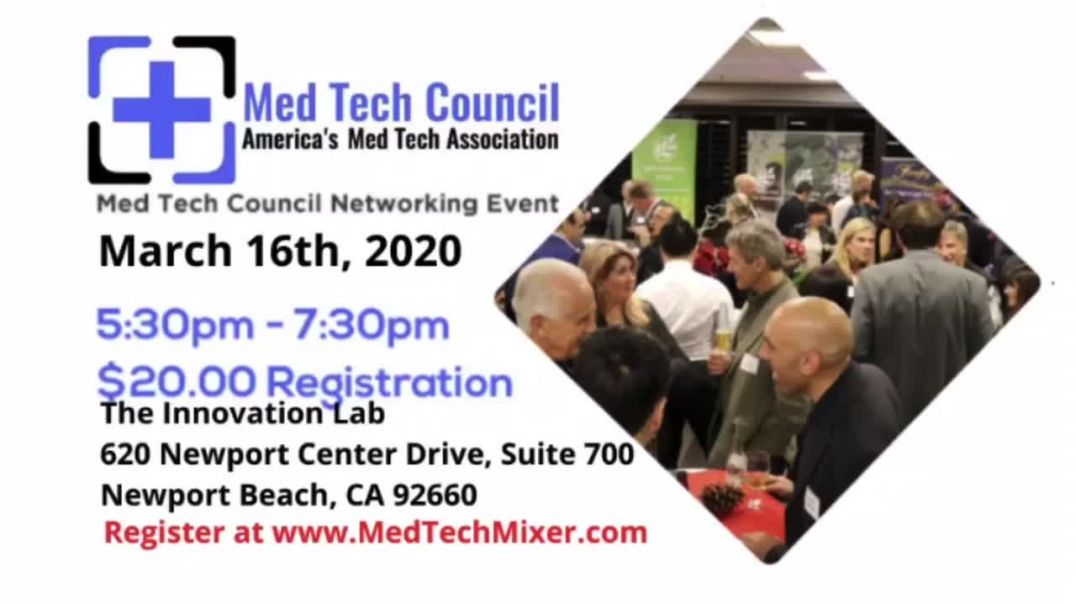 Med Tech Council Mixer on March 16th, 2020 in Newport Beach